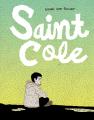 Noah van Sciver: Saint Cole